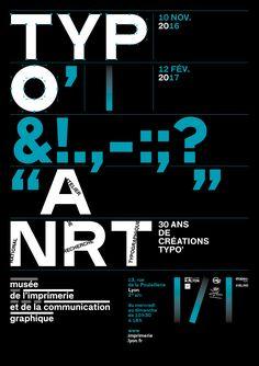 Exposition Du Muse De LImprimerie Et La Communication Graphique Consacre Aux Trente Ans Cration Typographique LANRT Poster Affiche
