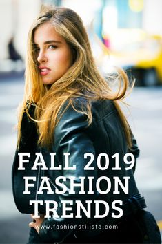 Fall 2019 fashion trends. In this article we will discuss the top fall 2019 fashion trends. Now it's July and we are half way through the year 2019, it is time to start planning our fall #wardrobe! #fashiontrends #fall2019