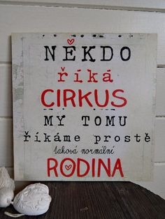 Nástěnná cedule s motivačním textem Presents For Mum, Positive Words, Kids And Parenting, Motto, Inspire Me, Quotations, Diy And Crafts, Motivational Quotes, Positivity