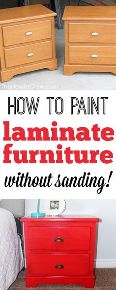 DIY Furniture Refinishing Tips - Paint Laminate Furniture Without Sanding - Creative Ways to Redo Furniture With Paint and DIY Project Techniques - Awesome Dressers, Kitchen Cabinets, Tables and Beds - Rustic and Distressed Looks Made Easy With Step by St Old Furniture, Repurposed Furniture, Furniture Projects, Furniture Making, Home Projects, Furniture Refinishing, Furniture Decor, Spray Paint Furniture Without Sanding, Bedroom Furniture
