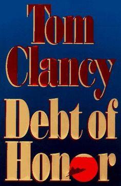 Debt of Honor by Clancy Tom http://www.amazon.com/dp/B001GTX1XC/ref=cm_sw_r_pi_dp_OqPJwb1RM43Q2