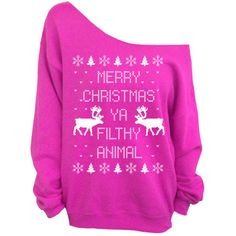 Merry Christmas Ya Filthy Animal- Ugly Christmas Sweater - Pink... ($29) ❤ liked on Polyvore featuring tops, hoodies, sweatshirts, shirts, sweaters, oversized sweatshirts, crewneck shirts, slouchy sweatshirt, crew neck shirt and pink shirts