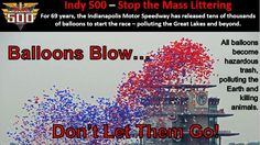 Petition · Indianapolis Motor Speedway: No more balloon release at the Indy 500 · Change.org