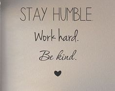 quotes about hustling and staying humble - Google Search