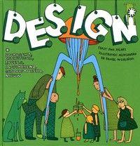 D.e.s.i.g.n. : doordacht, esthetisch, speels, inspirerend, gesofisticeerd, nieuw
