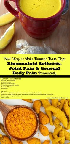 How  to Make Turmeric Tea Recipe  and  Ginger to Fight Rheumatoid Arthritis, Joint pain, inflammation & General Body Pain. Turmeric tea has a lot of health benefits; Turmeric milk can be used for weight loss and detoxification especially the golden milk ones