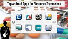 Top Android Apps for Pharmacy Technicians