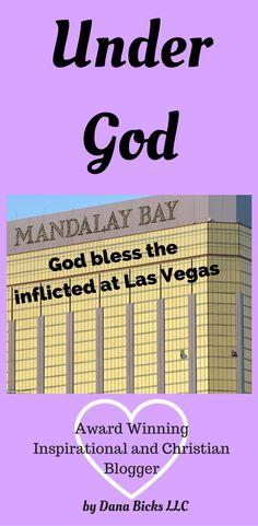 Inspirational blog of Las Vegas massacre Religious blog