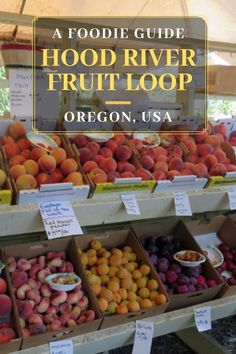 A Foodie's Guide to the Hood River Fruit Loop Oregon Vacation, Oregon Road Trip, State Of Oregon, Oregon Travel, Oregon Coast, Travel Usa, Slow Travel, Beach Travel, Budget Travel