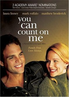 9. You Can Count On Me (Kenneth Lonergan, 2000)
