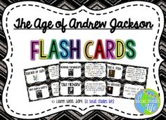 """The Age of Andrew Jackson Flash Cards Full Set of 40 vocabulary words/terms flash cards with definitions  **This flash card set is a great activity to use for review. I print out a few sets, laminate back to back and have the students use them for review before a test/exam. Or, you can have the students utilize them if they """"finish early!"""" © Lauren Webb 2014 {a social studies life}"""