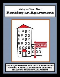 Living on Your Own                                            Renting an Apartment                                                    Life SkillsThis learning package focuses on teaching students the skills they need to effectively rent a place.