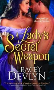 A Ladys Secret Weapon by Tracey Devlyn Historical Romance Romantic Suspense Best Historical Romance Novels, Regency Romance Novels, Historical Fiction, Teen Romance, Novels To Read, Book Authors, Fun To Be One, Bestselling Author, Weapon