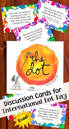Make Your Mark on International Dot Day! International Dot Day Discussion Cards - Free from Laura Candler! Teach your kids what it means to make their mark. The Dot Book, On The Dot, Peter Reynolds, International Dot Day, Library Lessons, Library Ideas, Library Books, Children's Books, Art Lessons Elementary