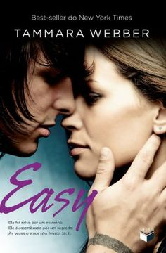 Easy - Tammara Webber - Livros de Romance  Confira Resenha!