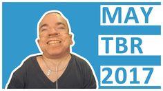 May 2017 TBR | Travis Love #booktube #books #Bookish #bibliophile #AmReading #TBR