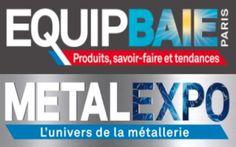 Equipbaie  Metalexpo : un premier bilan plus que positif !