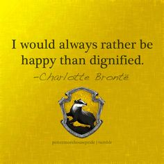 OMG I want to be a hufflepuff with Charlotte Bronte!!!!!!!
