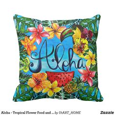 Aloha - Tropical Flower Food and Summer Design Throw Pillow
