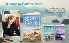 Robyn Carr's New Series...Thunder Point