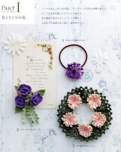 This book is filled with patterns for cute accessories made with embroidery thread.  Contents * Hair accessories * Pierced earrings * Bracelet * Broach * Corsage * Necklace