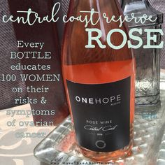 ONEHOPE Central Coast Reserve Rose educates 100 women on their risks & symptoms of ovarian cancer. This varietal pairs well with watermelon kebabs, strawberry salad, grilled pork chops, & manchego cheese.