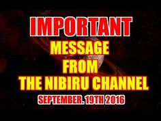 A Serious Message from THE NIBIRU CHANNEL - YouTube
