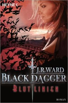 Blutlinien: Black Dagger 11 - Roman -: Amazon.de: J. R. Ward, Astrid Finke: Bücher