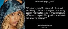 Quotes - It's easy to hear the voices of others and often very difficult to hear your own. Every person you meet is going - Beyonce Knowles