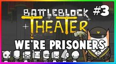 Battleblock Theater W/ James - Plez just try #3 😂