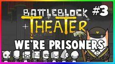 Battleblock Theater W/ James - Plez just try #3 😂