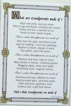 "an ideal gift for Grandparents' Anniversary  with lovely words ""What are Grandparents made of?  Hope and pride, pure joy inside  Warm hugs  kisses, shooting star wishes  Tickles and fun, a sprinkle of sun  Hands to hold, hearts of gold…"""