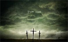 True Love - Easter Sermon Series Artwork