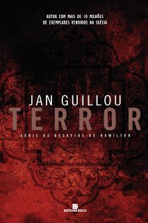 Jan Guillou - Terror - Os Desafios de Hamilton - Bertrand Brasil