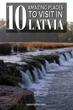 Latvia: 10 Amazing Places to Visit #travel #latvia #europe