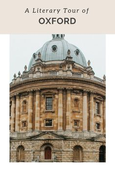 A Literary Tour of Oxford: Tolkien, Lewis Caroll & Literary Travel, Oxford England, Thing 1, Walking Tour, Travel Around The World, Travel Guides, Travel Tips, Travel Destinations, Travel Sights