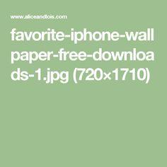 favorite-iphone-wallpaper-free-downloads-1.jpg (720×1710)