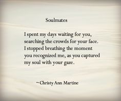 Soulmates poem ~ What could be more romantic than love at first sight?