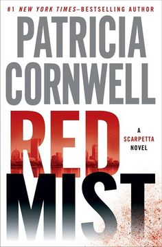 Read all by Patrica Cornwell...