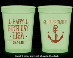 Glow in the Dark Birthday Cups, Anchor Birthday, Nautical Birthday, Get Nauti, Happy Birthday, Glow Birthday Party (20239)