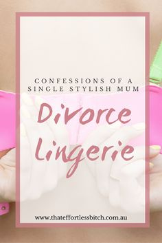 Confessions Of A Single Stylish Mum - Wearing Lingerie When You're Divorced Cute Sleepwear, Lingerie Sleepwear, Single Mum, Beautiful Lingerie, Confessions, Divorce, Romantic, Sewing, Stylish