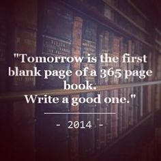 2014 via weheartit: Quotation by Brad Paisley.  #New_Year