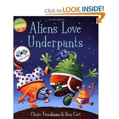 Aliens Love Underpants! (Book & CD) - $14.39 Lesson Plan available from Artie Almeida