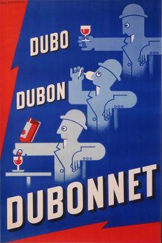 dubo dubon dubonnet aperitif : 1935 affiches anciennes de CASSANDRE Adolphe Mouron