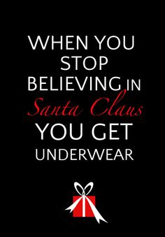 When you stop believing in Santa... from @Skimbaco Lifestyle (Skimbacolifestyle.com)