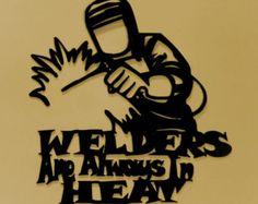 WelderLets weld thatSayingMetal by BKcreations1 on Etsy