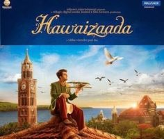 The Uttar Pradesh government has decided to exempt the Bollywood film 'Hawaizaada' from entertainment tax and were thanked by the makers for this gesture. 'Hawaizaada' a movie that has be 2015 Movies, New Movies, Bollywood Posters, Hd Trailers, Box Office Collection, Movie Info, Movies To Watch Online, Watch Movies, Movie Releases