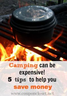 Don't spend a fortune this summer on camping. Check out these 5 of the Best Tips to Save Money on Camping