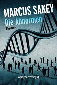 """Die Abnormen (""""Die Abnormen""""-Serie, Band 1)"""
