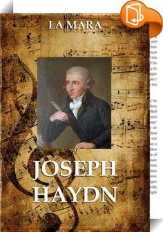 Joseph Haydn    ::  Die Biografie des Komponisten aus Musikalische Studienköpfe, 5 Bde., Leipzig 1868-1882.